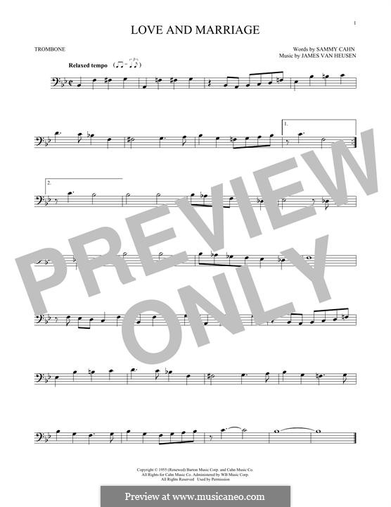 Love and Marriage (Frank Sinatra): For trombone by Jimmy Van Heusen
