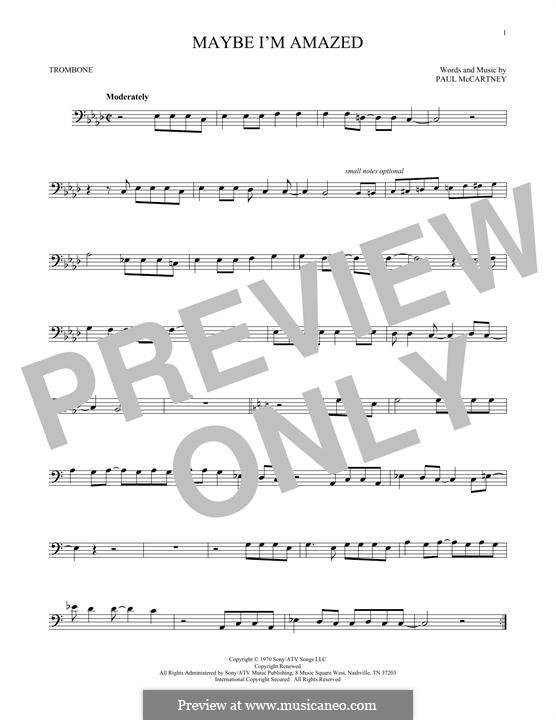 Maybe I'm Amazed: For trombone by Paul McCartney