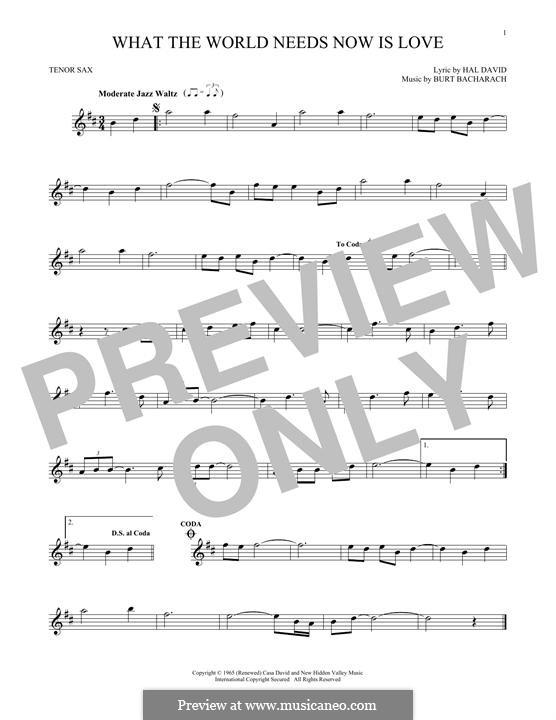 What the World Needs Now Is Love: Für Tenorsaxophon by Burt Bacharach