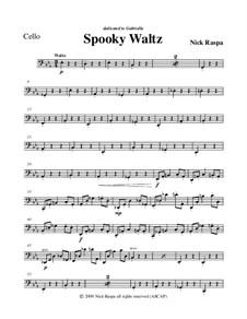 Drei Tänze für Halloween: No.1 Spooky Waltz - cello part by Nick Raspa