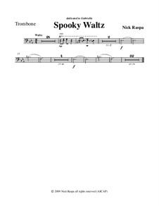 Drei Tänze für Halloween: No.1 Spooky Waltz - trombone part by Nick Raspa
