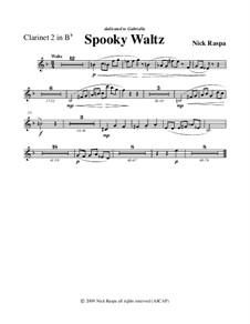 Drei Tänze für Halloween: No.1 Spooky Waltz - clarinet 2 part by Nick Raspa