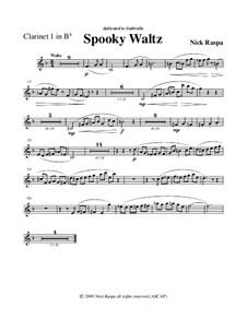 Drei Tänze für Halloween: No.1 Spooky Waltz - clarinet 1 part by Nick Raspa