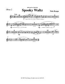 Drei Tänze für Halloween: No.1 Spooky Waltz - oboe 2 part by Nick Raspa