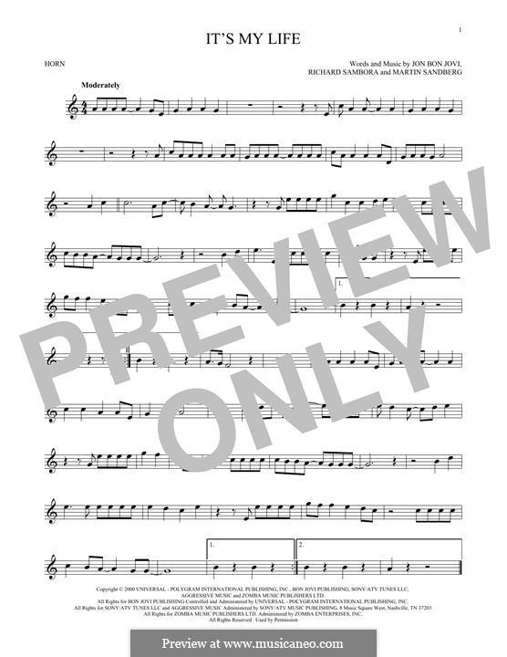 It's My Life (Bon Jovi): For horn by Jon Bon Jovi, Max Martin, Richie Sambora