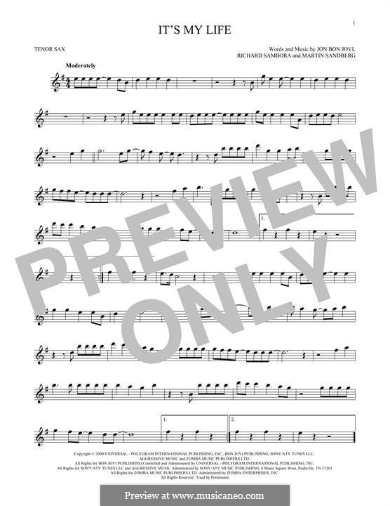 It's My Life (Bon Jovi): Für Tenorsaxophon by Jon Bon Jovi, Max Martin, Richie Sambora