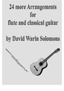 24 more Arrangements for flute and classical guitar: 24 more Arrangements for flute and classical guitar by George Gershwin, John Dowland, Gabriel Fauré, Heinrich Schütz, Pjotr Tschaikowski, folklore, Michael William Balfe, Fernando Sor, Francis Pilkington, Alphons Diepenbrock