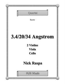 3.4/20/34 Angstrom: Partitur, Stimmen by Nick Raspa