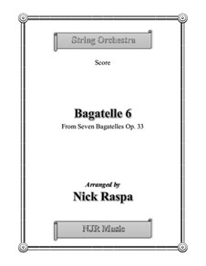 Bagatellen, Op.33: Bagatelle No.6, for string orchestra - score by Ludwig van Beethoven