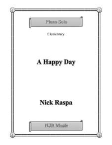 A Happy Day: A Happy Day by Nick Raspa