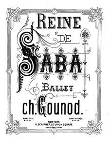 Die Königin von Saba: Ballett und Fragmente by Charles Gounod