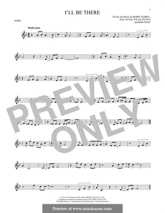 I'll Be There: For horn by Berry Gordy, Bob West, Hal Davis, Willie Hutch