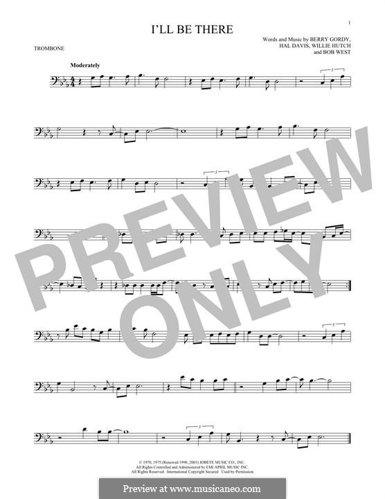 I'll Be There: For trombone by Berry Gordy, Bob West, Hal Davis, Willie Hutch