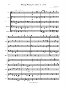Though Amaryllis Dance in Green: For wind quintet by William Byrd
