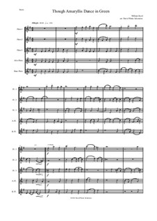 Though Amaryllis Dance in Green: For flute quintet (3 flutes, alto flute, bass flute) by William Byrd