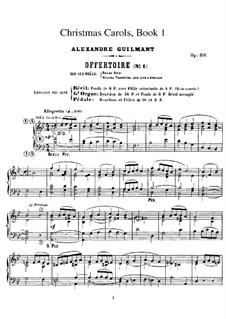 Livre de Noëls (Christmas Carols), Op.60: Heft I. Alle Stücke by Alexandre Guilmant