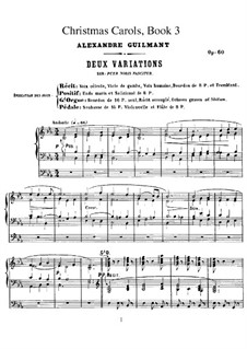 Livre de Noëls (Christmas Carols), Op.60: Heft III. Alle Stücke by Alexandre Guilmant