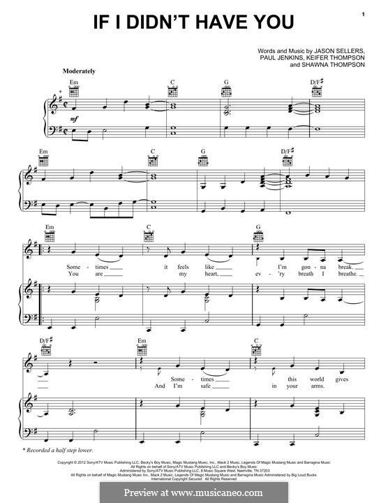 If I didn't Have You: Für Stimme und Klavier (oder Gitarre) by Jason Sellers, Paul Jenkins, Keifer Thompson, Shawna Thompson