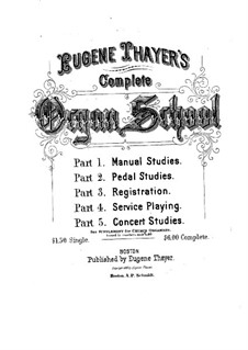 The Art of Organ Playing: Buch III by Eugene Thayer