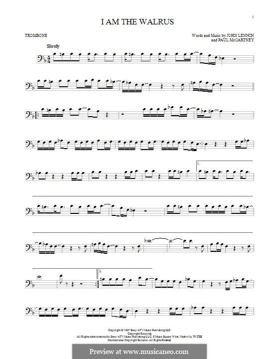 I am the Walrus (The Beatles): For trombone by John Lennon, Paul McCartney