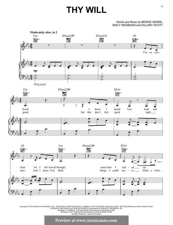 Thy Will (Hillary Scott & The Scott Family): Für Stimme und Klavier (oder Gitarre) by Bernie Herms, Hillary Dawn Scott, Emily Weisband