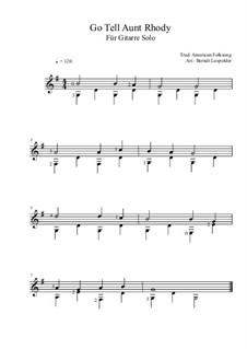Go Tell Aunt Rhody: Für Gitarre by folklore