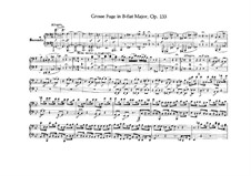 Grosse Fuge in B-Dur für Streichquartett, Op.133: Version für Klavier, vierhändig von H. Ulrich and R. Wittmann by Ludwig van Beethoven