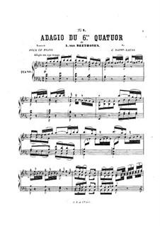 Quartett Nr.6 in B-Dur: Teil II. Bearbeitung für Klavier by Ludwig van Beethoven