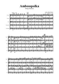 Amboss Polka: Für Streichorchester by Albert Parlow
