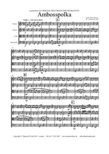 Amboss Polka: Für Streichquartett by Albert Parlow