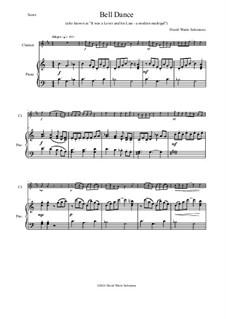 Bell Dance: Für Klarinette und Klavier by David W Solomons