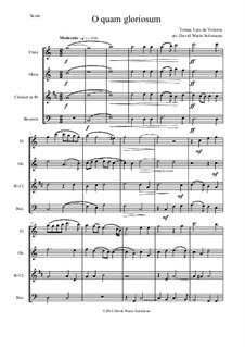 O quam gloriosum (Oh how glorious): For wind quartet by Tomás Luis de Victoria