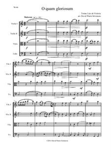 O quam gloriosum (Oh how glorious): Für Streichquartett by Tomás Luis de Victoria