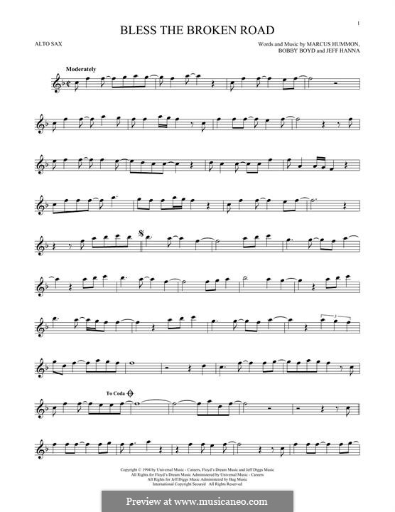 Bless the Broken Road (Rascal Flatts): Für Altsaxophon by Bobby Boyd, Jeffrey Hanna, Marcus Hummon