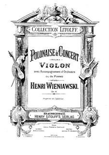 Polonaise de Concert for Violin and Piano No.1 in D Major, Op.4: Partitur für zwei Interpreten, Solostimme by Henryk Wieniawski
