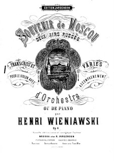 Souvenir de Moscou for Violin and Piano, Op.6: Partitur by Henryk Wieniawski
