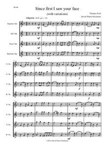 Since First I Saw Your Face: For saxophone quartet by Thomas Ford