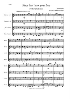 Since First I Saw Your Face: For clarinet quartet (e-flat, b-flat, alto and bass) by Thomas Ford