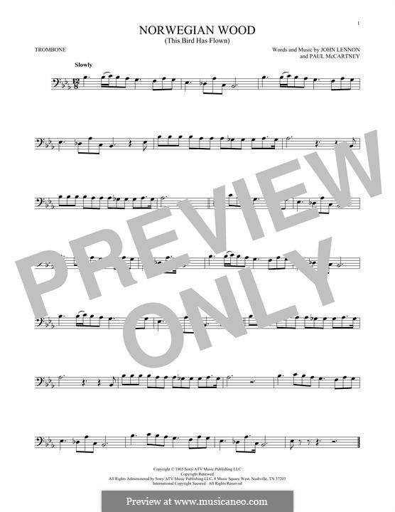 Norwegian Wood (This Bird Has Flown): For trombone by John Lennon, Paul McCartney