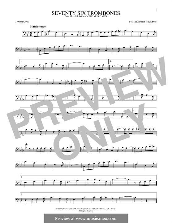 Seventy Six Trombones: For trombone by Meredith Willson