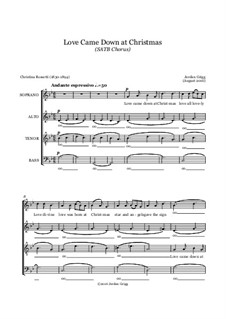 Love Came Down at Christmas (SATB Chorus): Love Came Down at Christmas (SATB Chorus) by Jordan Grigg