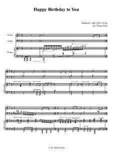 Zum Geburtstag viel Glück: For violin, cello and piano by Mildred Hill