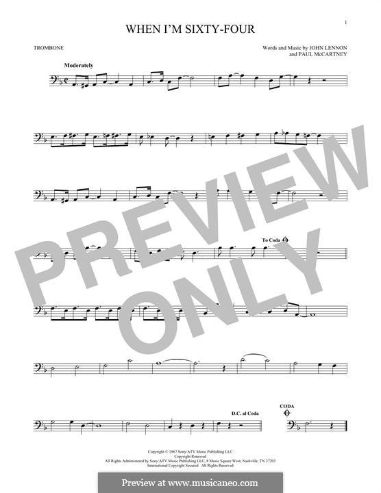 When I'm Sixty-Four (The Beatles), for One Instrument: For trombone by John Lennon, Paul McCartney