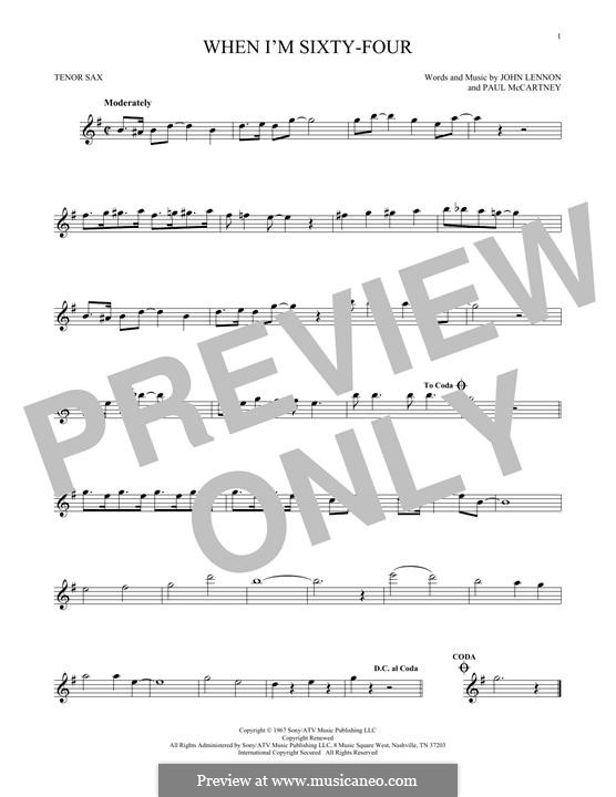 When I'm Sixty-Four (The Beatles), for One Instrument: Für Tenorsaxophon by John Lennon, Paul McCartney