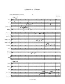 Six Pieces for Orchestra: Six Pieces for Orchestra by Jordan Grigg