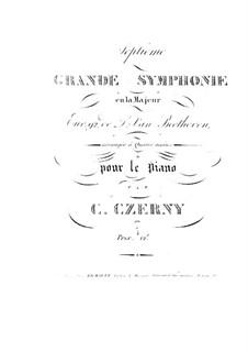 Vollständiger Sinfonie: Version für Klavier, vierhändig von C. Czerny by Ludwig van Beethoven
