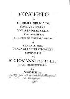 Konzert für Cembalo und Streicher in D-Dur: Konzert für Cembalo und Streicher in D-Dur by Johan Agrell