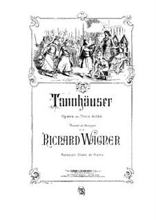 Vollständiger Oper: Für Stimmen und Klavier (Französischer Text) by Richard Wagner