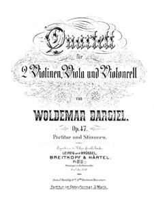 Streichquartett Nr.4 in d-Moll, Op.47: Vollpartitur by Woldemar Bargiel