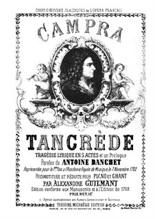 Tancrède: Klavierauszug mit Singstimmen by André Campra